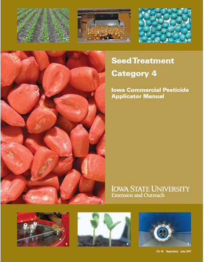 Category 4, Seed Treatment -- Iowa Commercial Pesticide Applicator Manual